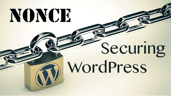 Hướng dẫn sử dụng Nonce trong WordPress
