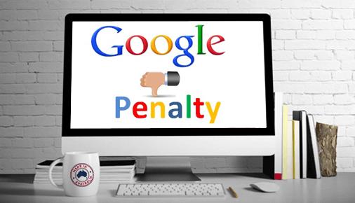 Tại sao website của bạn bị Google penalty?