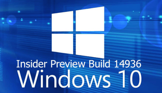 Tìm hiểu về Windows 10 Insider Preview Build 14936