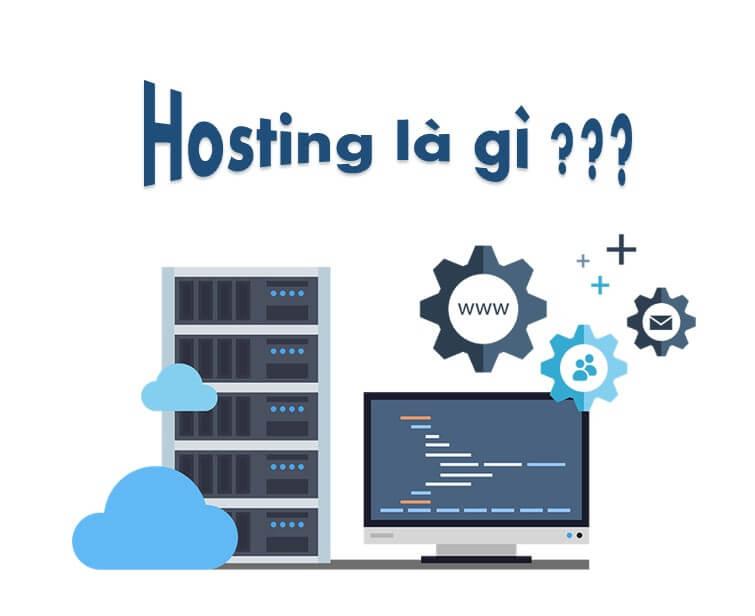 Giải đáp thắc mắc: Hosting là gì?